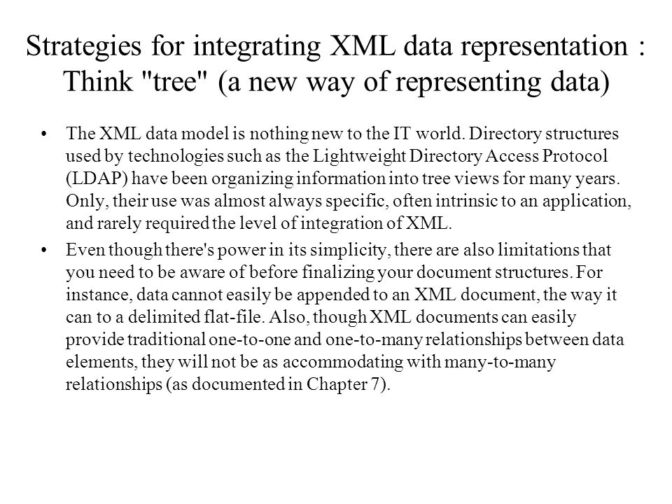 Strategies for integrating XML data representation : Think tree (a new way of representing data)