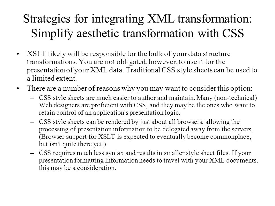 Strategies for integrating XML transformation: Simplify aesthetic transformation with CSS