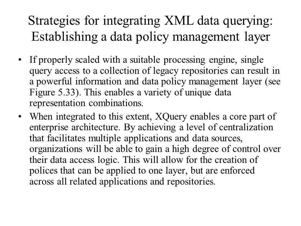 Strategies for integrating XML data querying: Establishing a data policy management layer