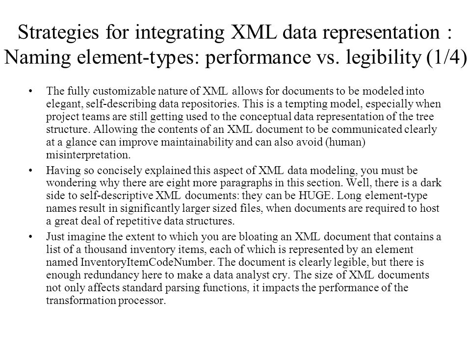 Strategies for integrating XML data representation : Naming element-types: performance vs. legibility (1/4)