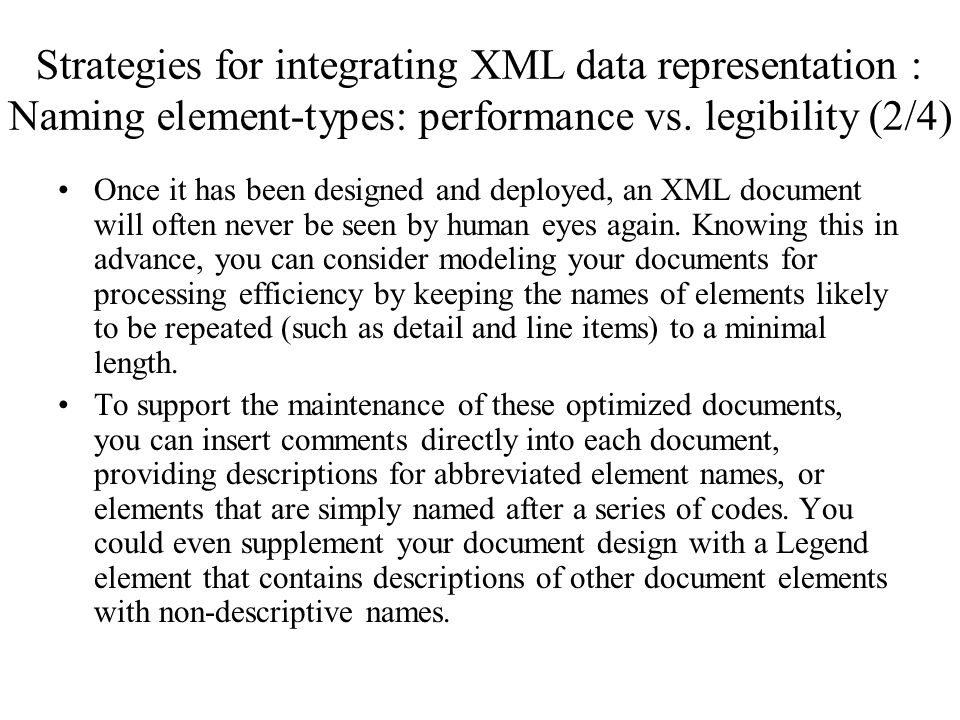 Strategies for integrating XML data representation : Naming element-types: performance vs. legibility (2/4)