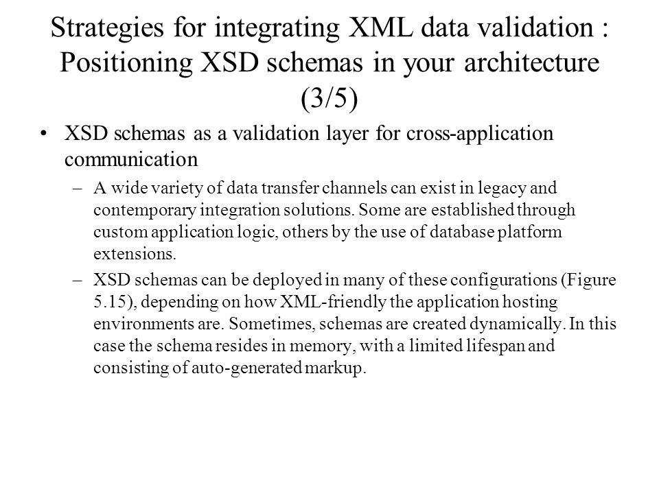 Strategies for integrating XML data validation : Positioning XSD schemas in your architecture (3/5)