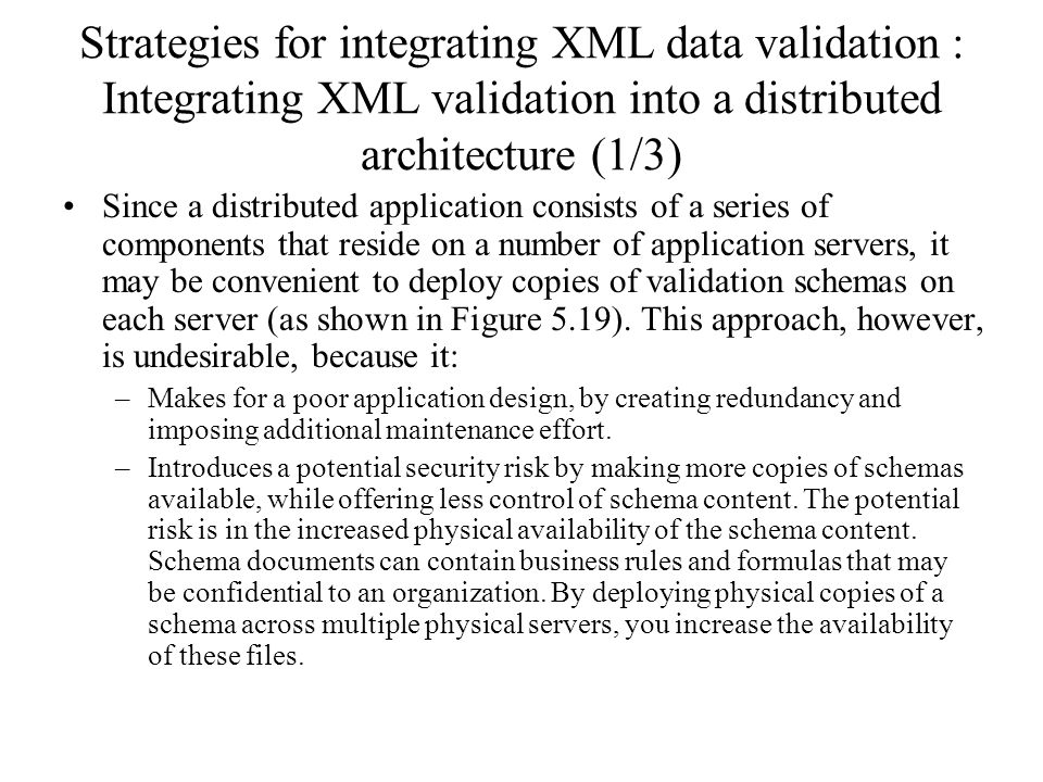 Strategies for integrating XML data validation : Integrating XML validation into a distributed architecture (1/3)