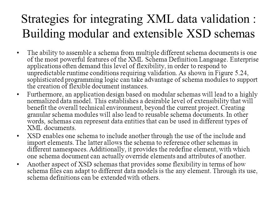 Strategies for integrating XML data validation : Building modular and extensible XSD schemas