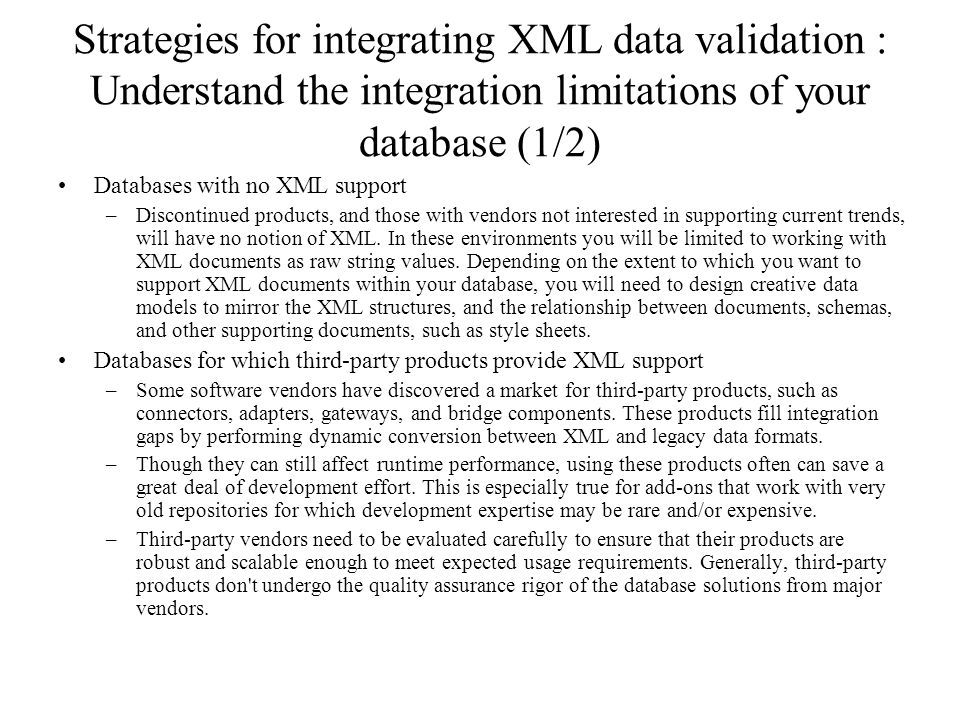 Strategies for integrating XML data validation : Understand the integration limitations of your database (1/2)