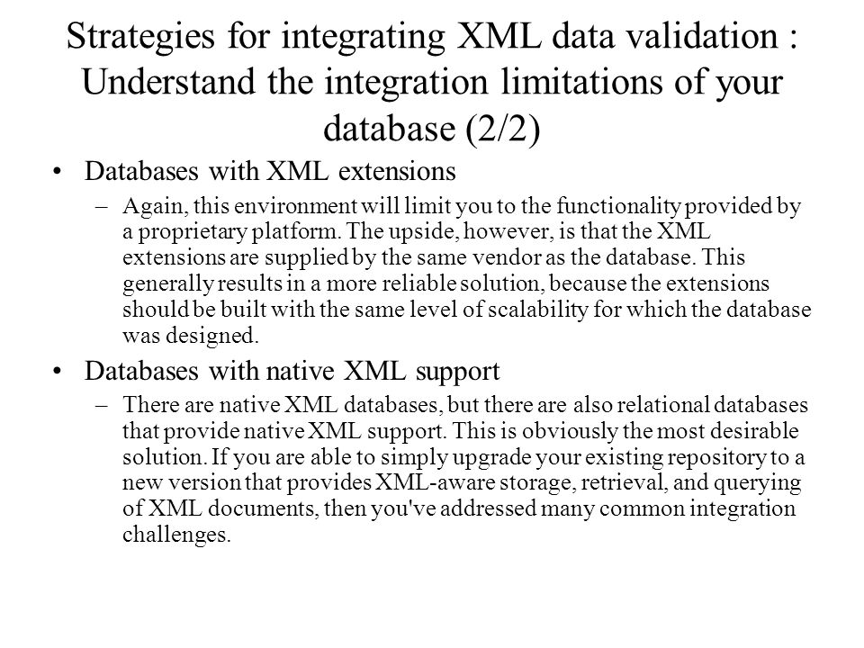 Strategies for integrating XML data validation : Understand the integration limitations of your database (2/2)