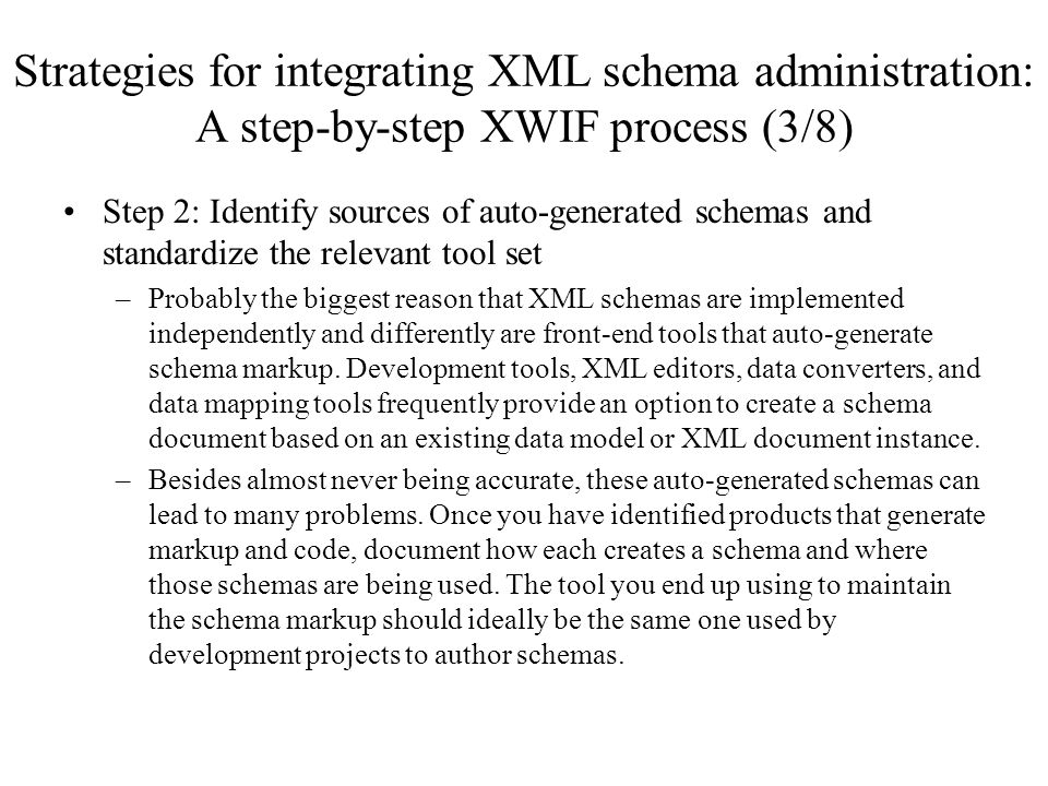 Strategies for integrating XML schema administration: A step-by-step XWIF process (3/8)