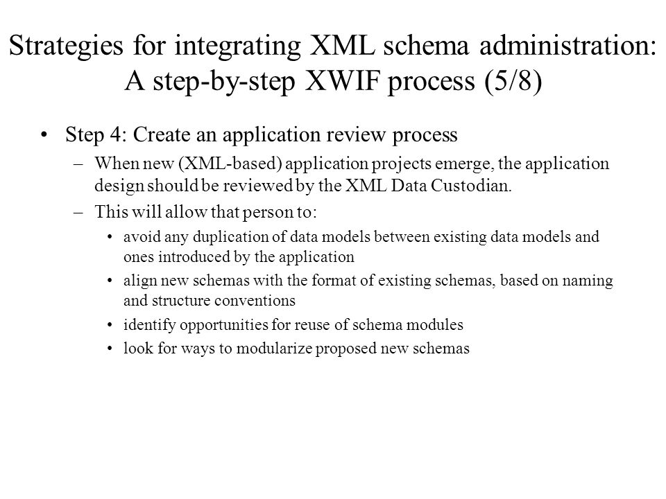 Strategies for integrating XML schema administration: A step-by-step XWIF process (5/8)