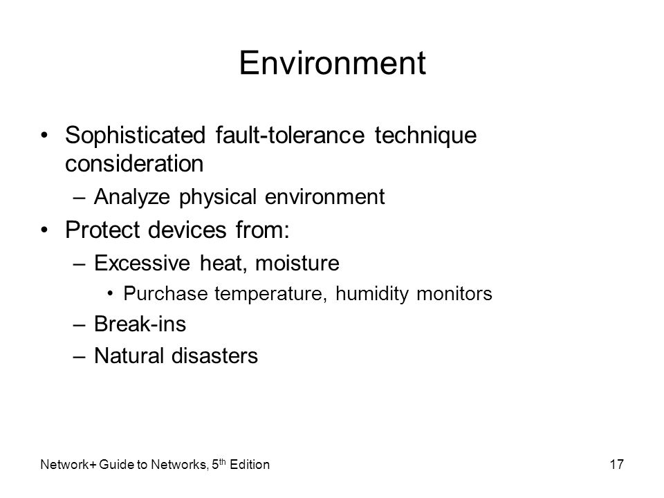 Environment Sophisticated fault-tolerance technique consideration
