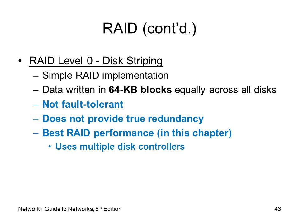 RAID (cont'd.) RAID Level 0 - Disk Striping Simple RAID implementation