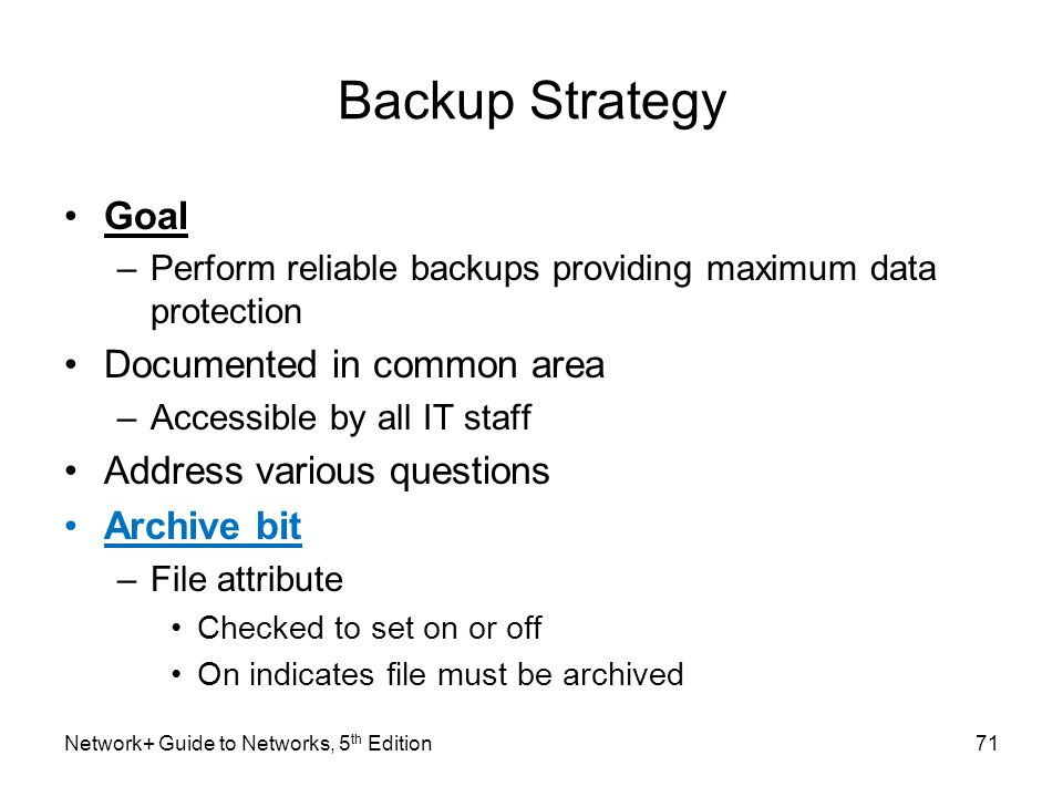 Backup Strategy Goal Documented in common area