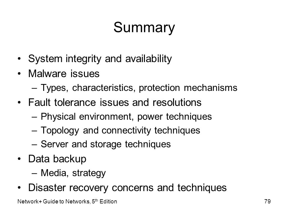 Summary System integrity and availability Malware issues