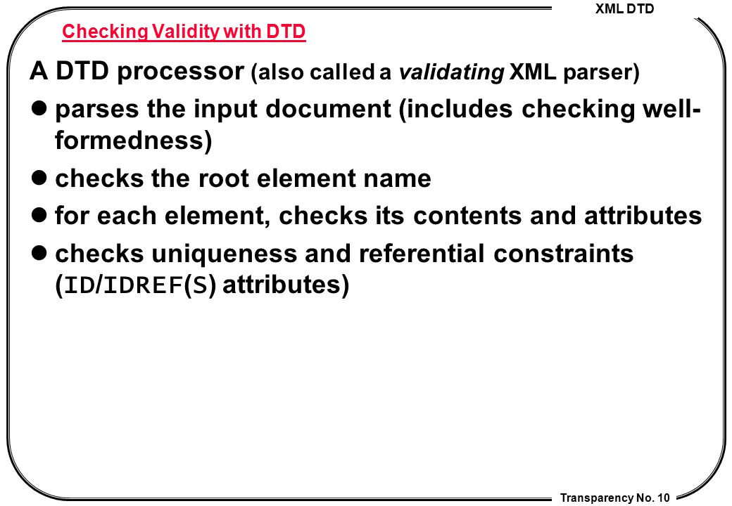 Checking Validity with DTD