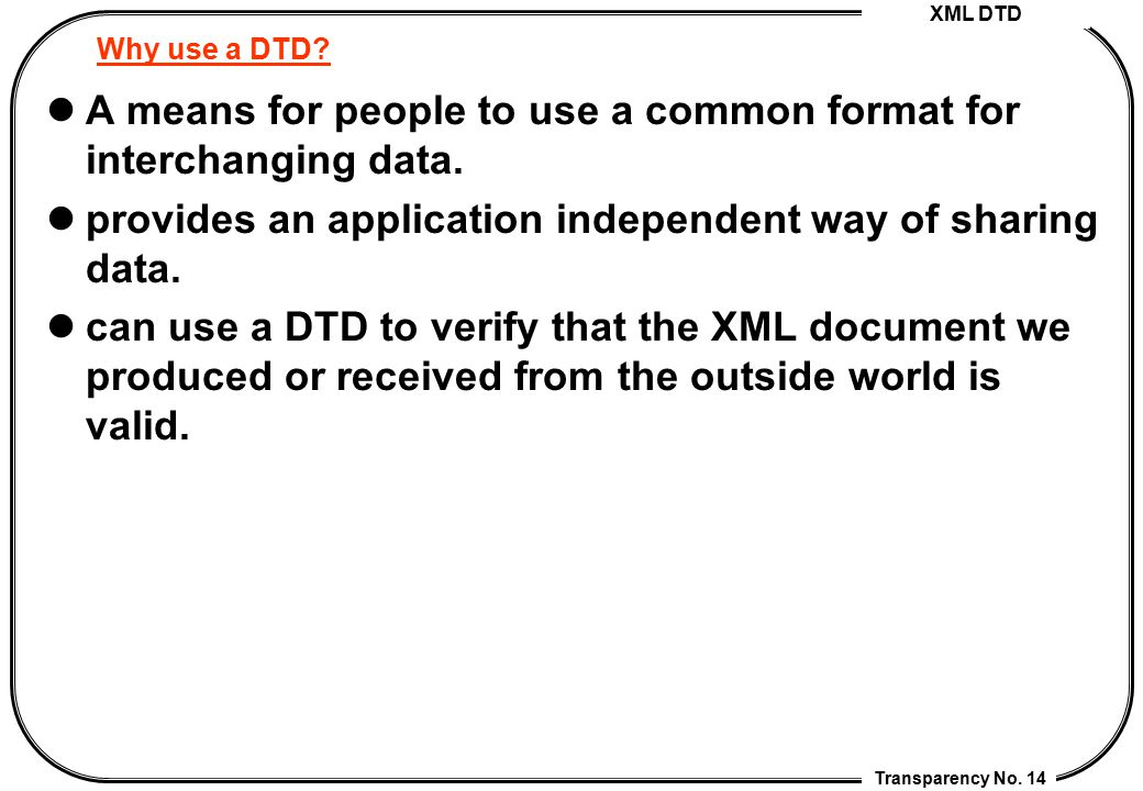 A means for people to use a common format for interchanging data.