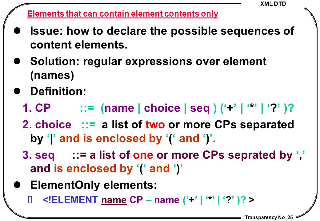 Elements that can contain element contents only