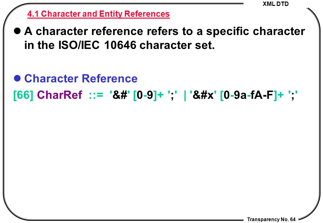 4.1 Character and Entity References
