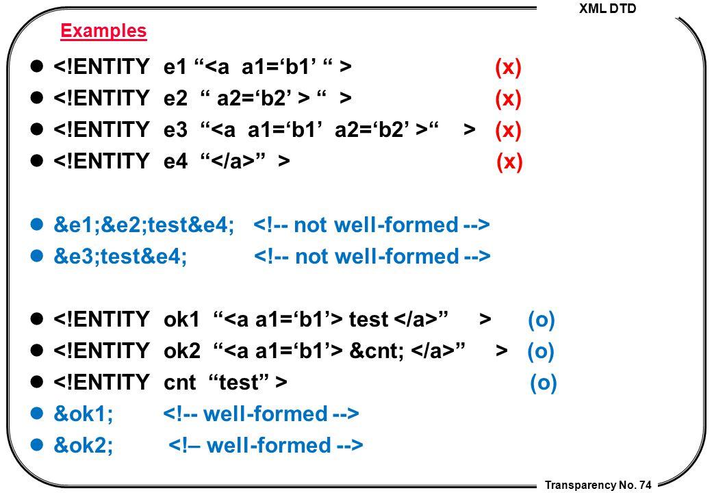 <!ENTITY e1 <a a1='b1' > (x)