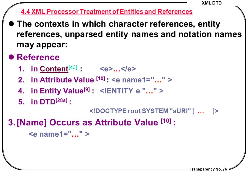 4.4 XML Processor Treatment of Entities and References