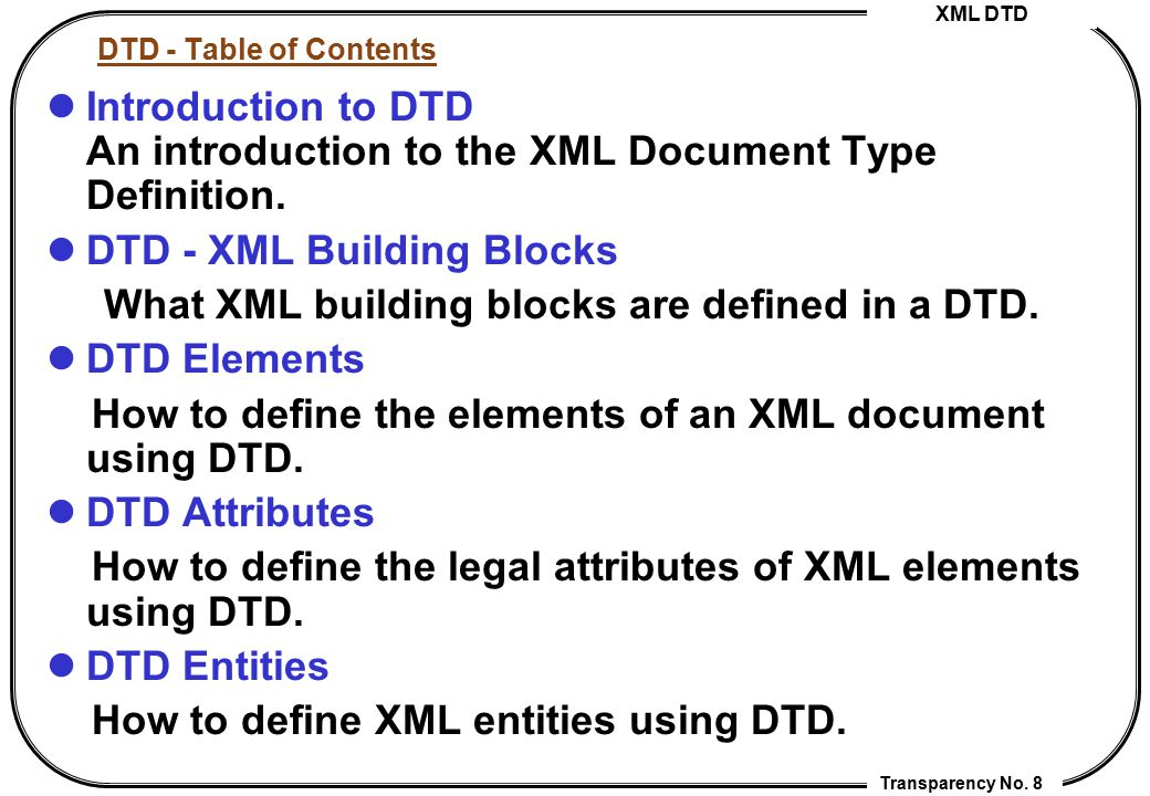 DTD - XML Building Blocks