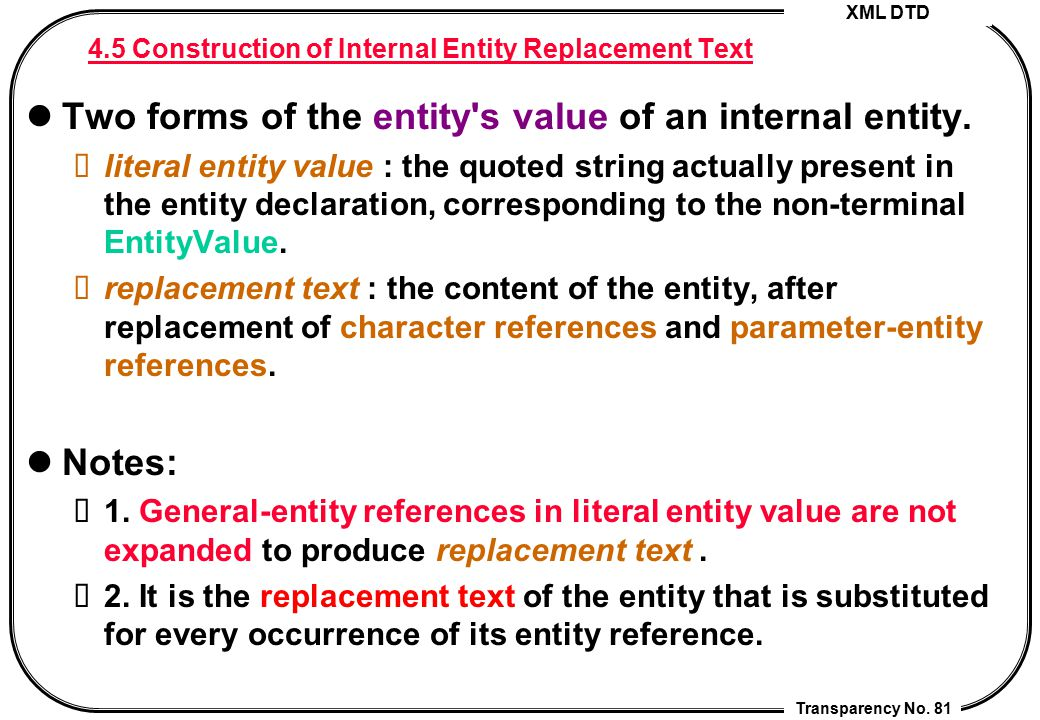 4.5 Construction of Internal Entity Replacement Text