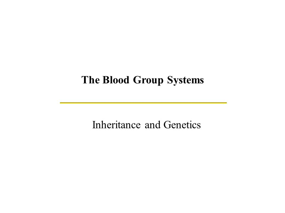 The Blood Group Systems
