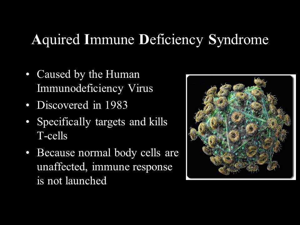 Aquired Immune Deficiency Syndrome
