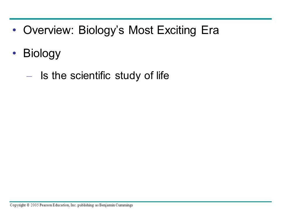 Overview: Biology's Most Exciting Era Biology
