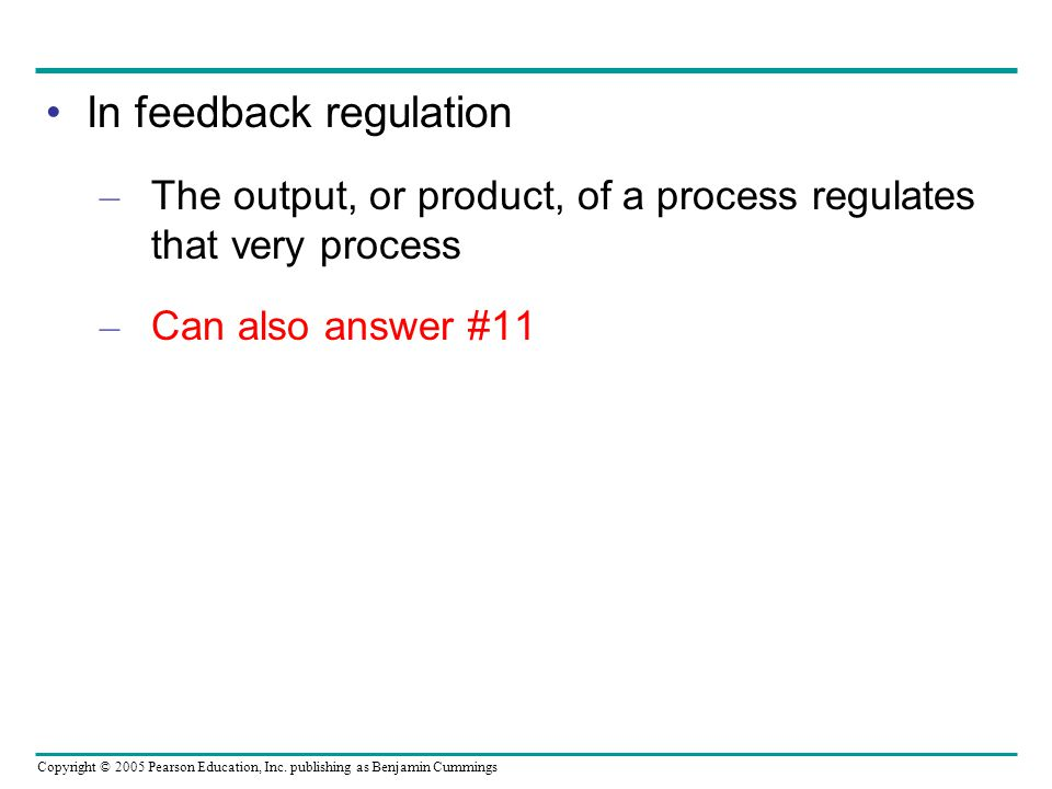 In feedback regulation