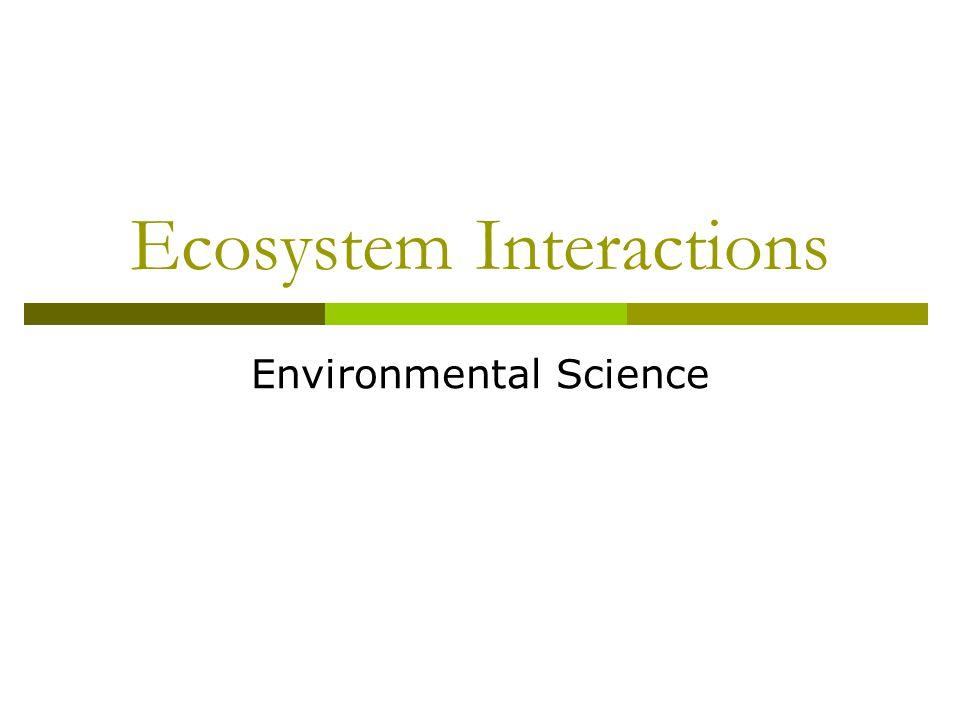 Ecosystem Interactions