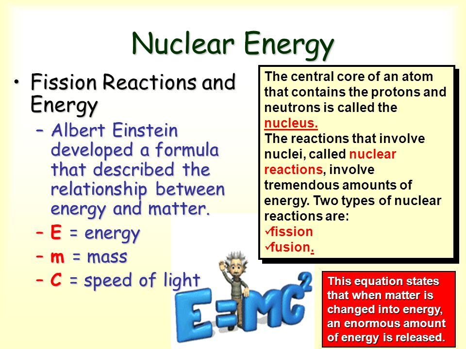Nuclear Energy Fission Reactions and Energy