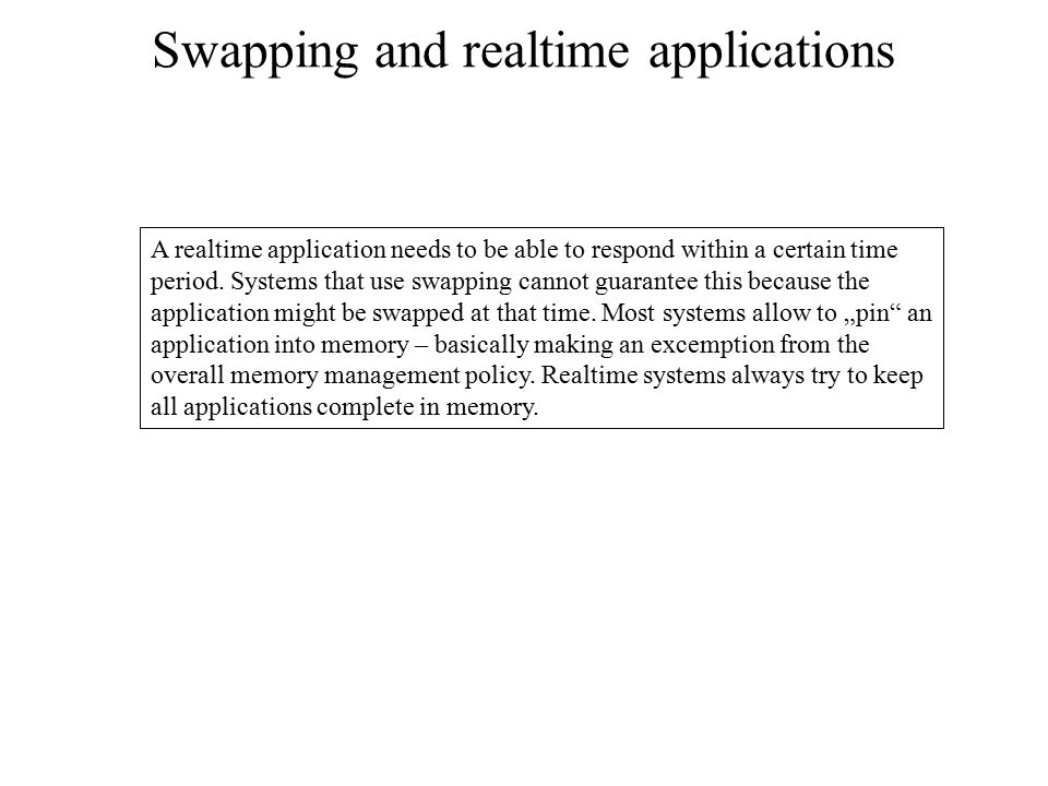 Swapping and realtime applications