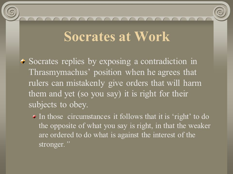 thrasymachus claim that might makes right The sophists the sophists were orators, public speakers, mouths for hire in an oral culture they  thrasymachus : might makes right.