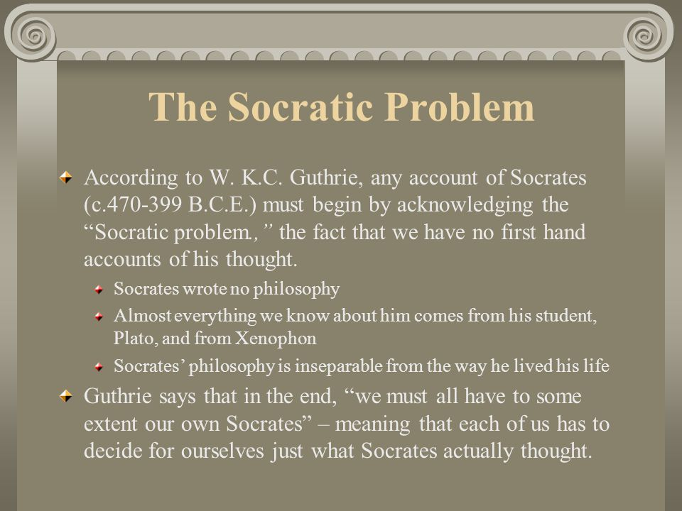 what is philosophy according to socrates This chapter examines socrates' conception of philosophy itself as a way of life, of philosophy as something to be lived, not merely thought and talked about it.