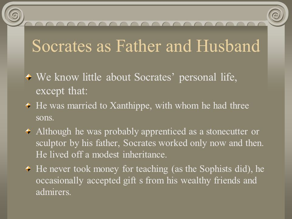 Socrates as Father and Husband