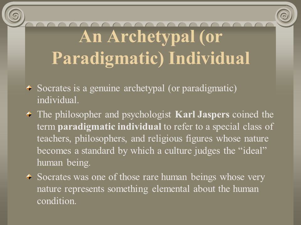 An Archetypal (or Paradigmatic) Individual