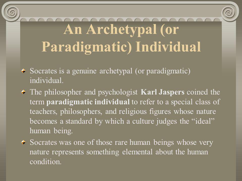 An Archetypal (or Paradigmatic) Individual