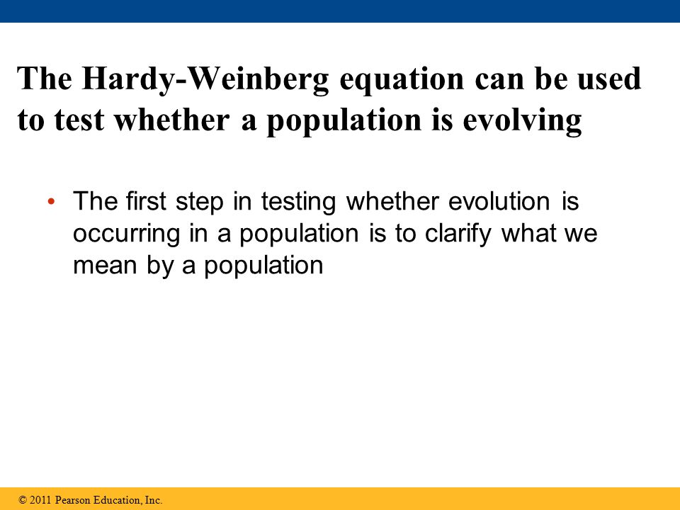 The Hardy-Weinberg equation can be used to test whether a population is evolving