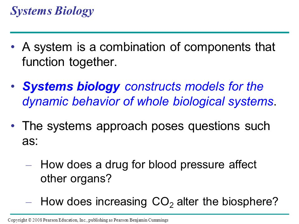 A system is a combination of components that function together.