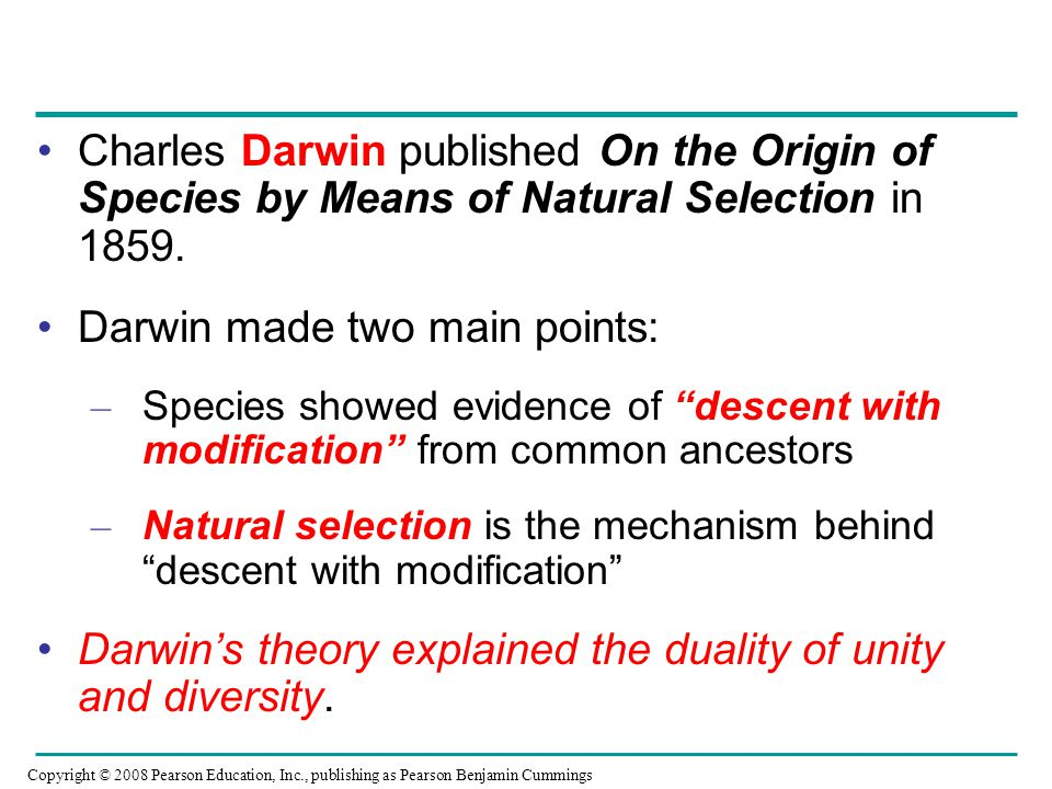 Darwin made two main points: