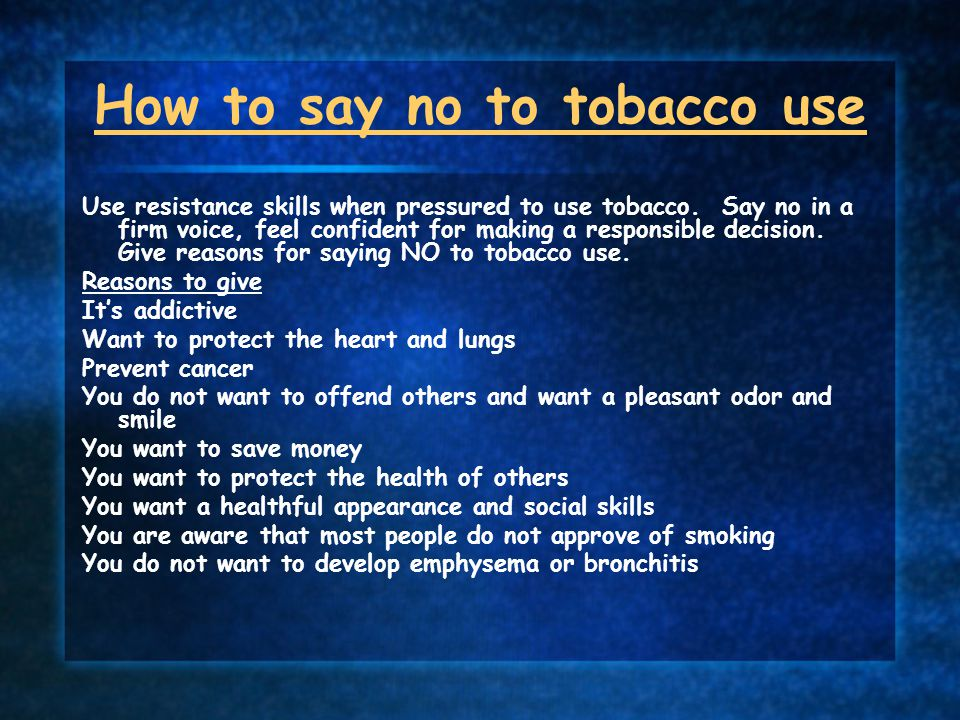 How to say no to tobacco use