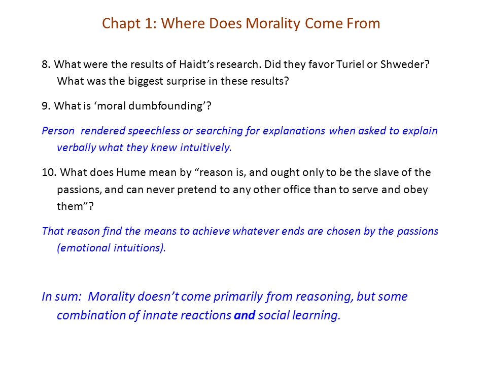 Chapt 1: Where Does Morality Come From