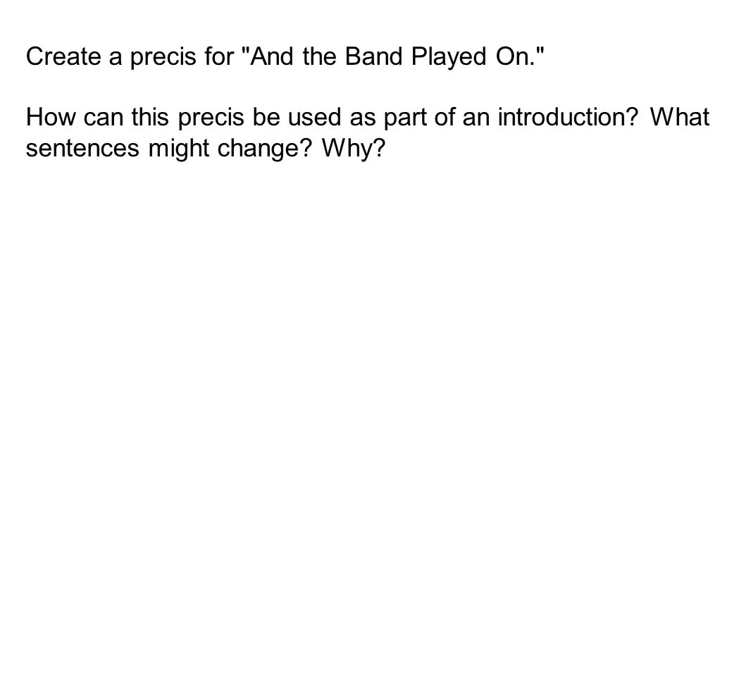 Create a precis for And the Band Played On.