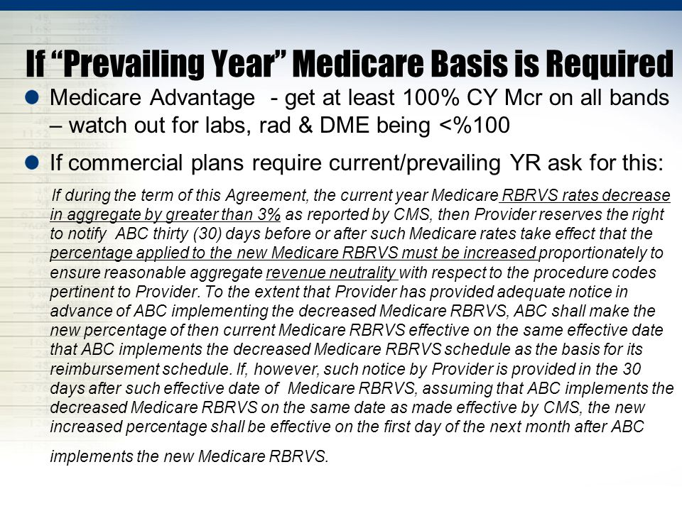 If Prevailing Year Medicare Basis is Required
