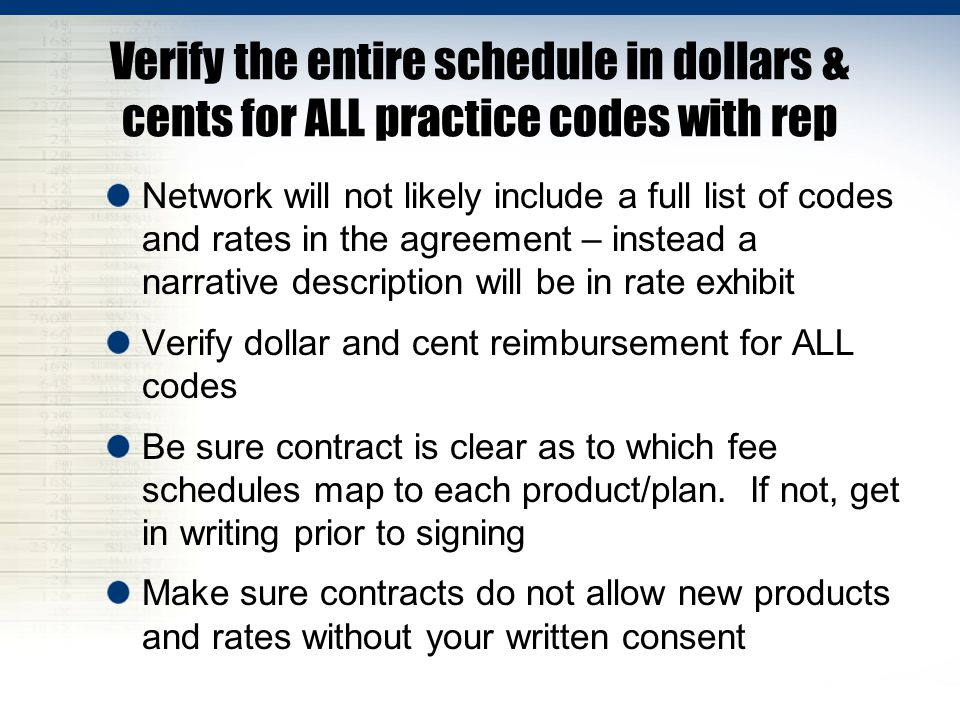 Verify the entire schedule in dollars & cents for ALL practice codes with rep
