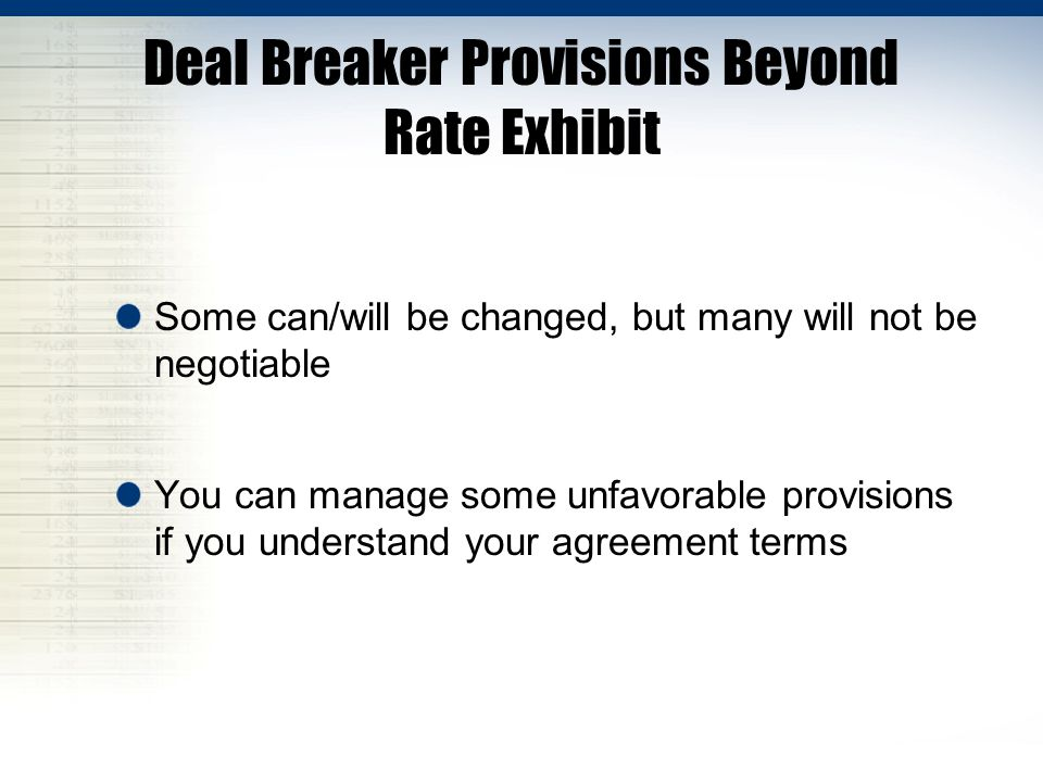 Deal Breaker Provisions Beyond Rate Exhibit