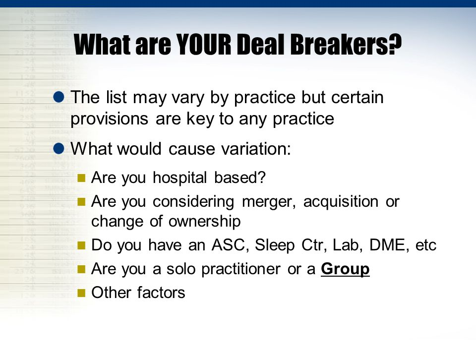 What are YOUR Deal Breakers