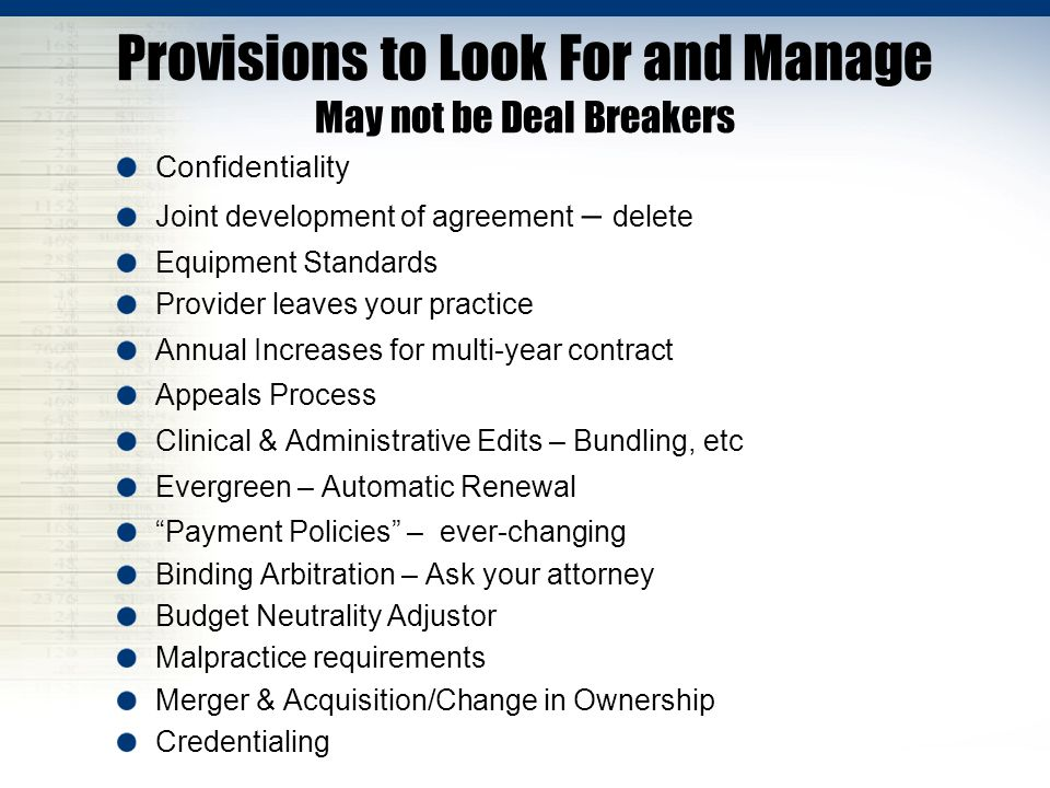 Provisions to Look For and Manage May not be Deal Breakers