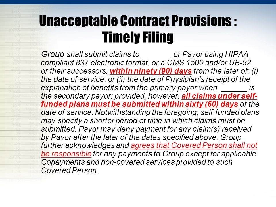 Unacceptable Contract Provisions : Timely Filing