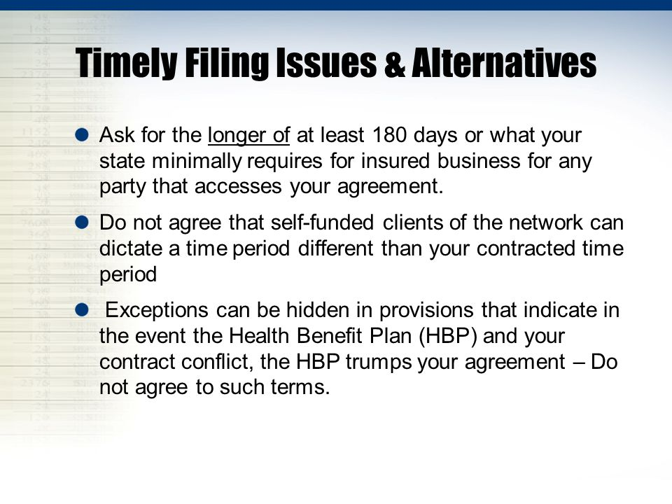 Timely Filing Issues & Alternatives