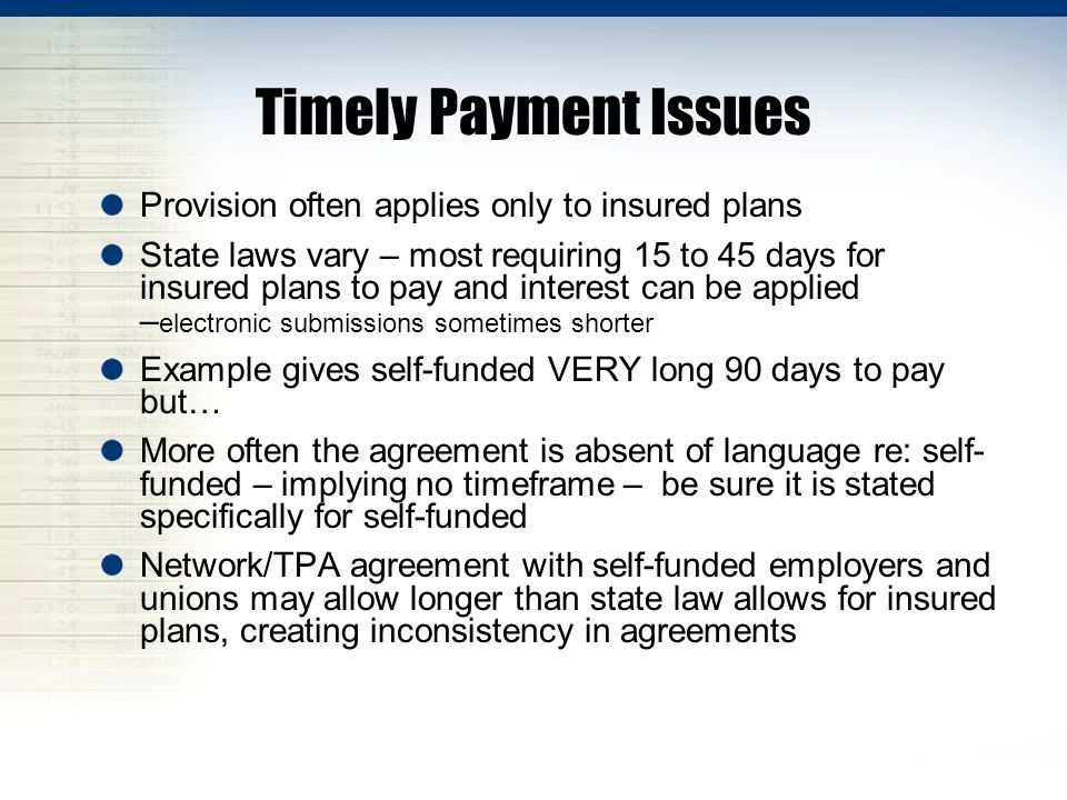 Timely Payment Issues Provision often applies only to insured plans